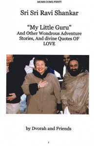 My Little Guru And Other Wondrous Adventure Stories and Divine Quotes of Love