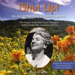 Shut Up! An Ancient Mantra ... Book on CD